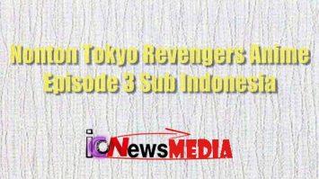 Nonton Tokyo Revengers Anime Episode 3 Sub Indonesia
