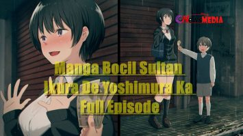 Manga Bocil Sultan Ikura De Yoshimura Ka Full Episode