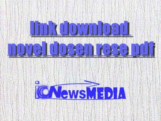 link download novel dosen rese pdf